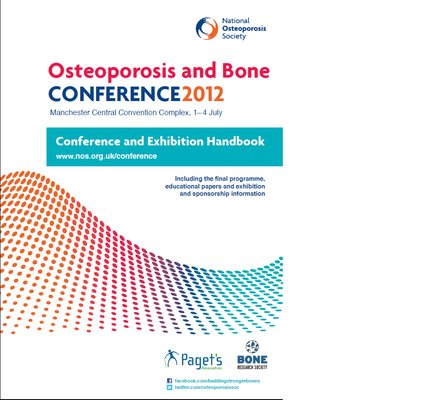 BRS Annual Meeting 2012 (part of Osteoporosis and Bone Conference 2012, Jointly with National Osteoporosis Society and National Association for the Relief of Paget's Disease)